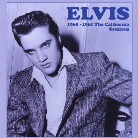 ELVIS PRESLEY - THE CALIFORNIA SESSIONS 60 - 61