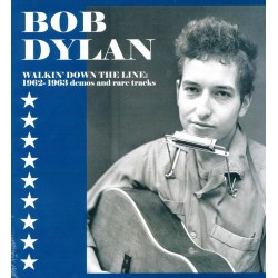 BOB DYLAN - WALKIN DOWN THE LINE - 1962-1963 DEMOS AND RARE TRACKS