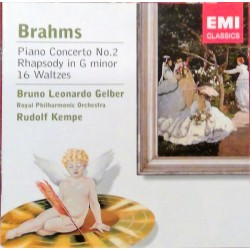BRAHMS - PIANO CONCERTO Nº 2 - RHAPSODY IN G MINOR 16 WALTZES