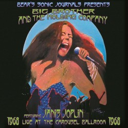BIG BROTHER & HOLDING COMPANY - JANIS JOPLIN - LIVE AT THE CAROUSEL BALLROOM 1968