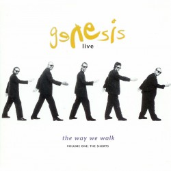 GENESIS - LIVE / THE WAY WE WALK - VOLUME ONE THE SHORTS