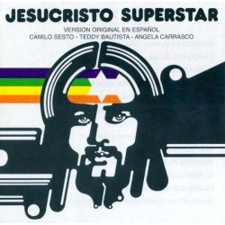 CAMILO SESTO /TEDDY BAUTISTA / ANGELA CARRASCO - JESUCRITO SUPERESTAR