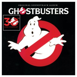 GHOSTBUSTERS - 30th ANNIVERSARY - SOUNDTRACK