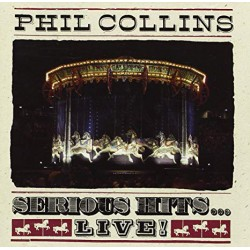 PHIL COLLINS - SERIOUS HITS - LIVE !