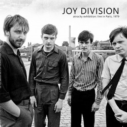 JOY DIVISION - ATROCITY EXHIBITION - LIVE PARIS 1979