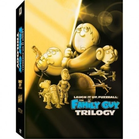 THE FAMILY GUY TRILOGY - STAR WARS - LAUGH IT UP FUZZBALL