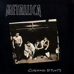 METALLICA - CUNNING STUNTS