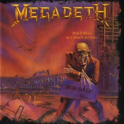 MEGADETH - PEACE SELLS BUT WHOS BUYING ?