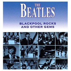 THE BEATLES - BACKPOOL ROCKS AND OTHER GEMS