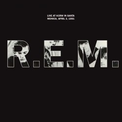 REM REM - LIVE AT KCRW SANTA MONICA 1991