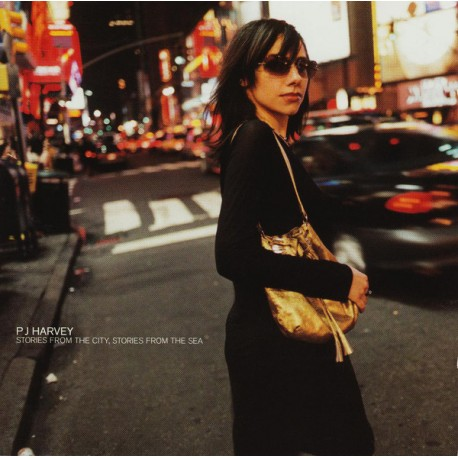 PJ HARVEY - STORIES FROM CITY STORIES FROM THE SEA