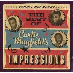 CURTIS MAYFIELDS - PEOPLE GET READY - BEST OF CURTIS MAYFIELDS IMPRESSIONS
