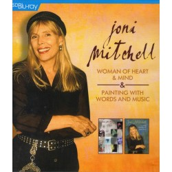 JONI MITCHELL - WOMAN OF HEART AND MIND / PAINTING WITH WORDS AND MUSIC