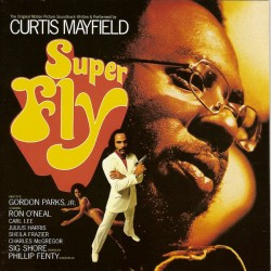 CURTIS MAYFIELD - SUPERFLY - SOUNDTRACK