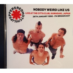 RED HOT CHILI PEPPERS - NOBODY WEIRD LIKE US