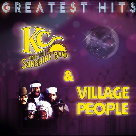 KC AND THE SUNSHINE BAND & VILLAGE PEOPLE - GREATEST HITS