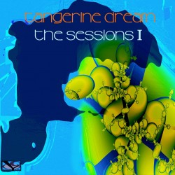 TANGERINE DREAM - SESSIONS I