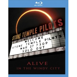 STONE TEMPLE PILOTS - ALIVE WINDY CITY