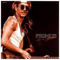 PRIMUS - LIVE IN CALIFORNIA