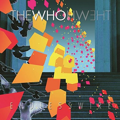 THE WHO – ENDLESS WIRE