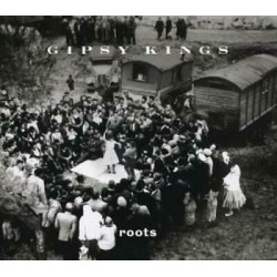 GIPSY KINGS - ROOTS