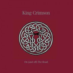 KING CRIMSON - ON THE ROAD