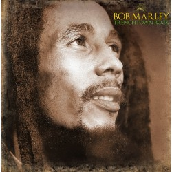 BOB MARLEY - TRENCHTOWN ROCK