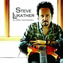 STEVE LUKATHER - ALLS WELL THAT ENDS WELL