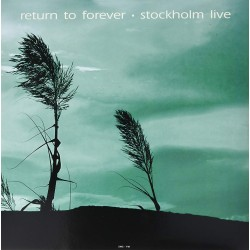 RETURN TO FOREVER - STOCKHOLM LIVE 1972