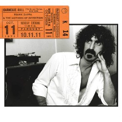 FRANK ZAPPA AND THE MOTHERS OF INVENTION - CARNEGIE HALL