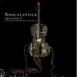 APOCALYPTICA -AMPLIFIED - A DECADE OF REINVENTING THE CELLO