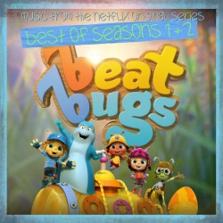 THE BEAT BUGS - BEST OF SEASONS 1+2 - SOUNDTRACK