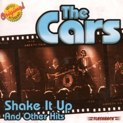 THE CARS - SHAKE IT UP AND OTHER HITS