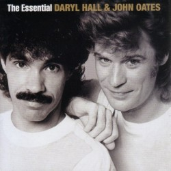 DARYL HALL AND JOHN OATES - THE ESSENTIAL