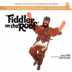 ISAAC STERN AND JOHN WILLIAMS -FIDDLER ON THE ROOF - SOUNDTRACK