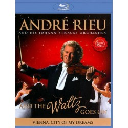 ANDRE RIEU - AND THE WALTZ GOES ON