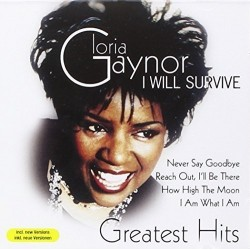 GLORIA GAYNOR - I WILL SURVIVE - GREATEST HITS