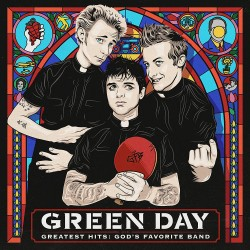 GREEN DAY - GREATEST HITS - GODS FAVORITE BAND