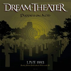 DREAM THEATER - PUPPIES ON ACID