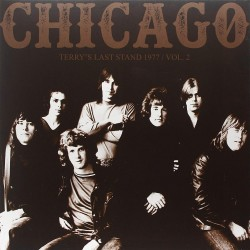CHICAGO - TERRYS LAST STAND 1977 VOL 2