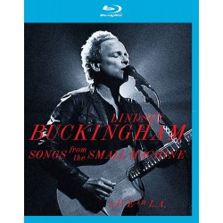 LINDSEY BUCKINGHAM - SONGS FROM THE SMALL MACHINE -LIVE IN L.A