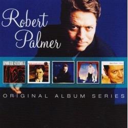 ROBERT PALMER - ORIGINAL ALBUM SERIES