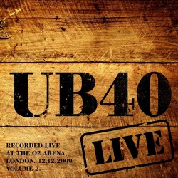 UB40 - LIVE AT THE 02 ARENA LONDON 12.12.2009 - VOL 2