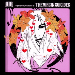 AIR - THE VIRGIN SUICIDES - SOUNDTRACK