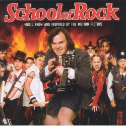 SCHOOL OF ROCK - SOUNDTRACK - VARIOS ARTISTAS