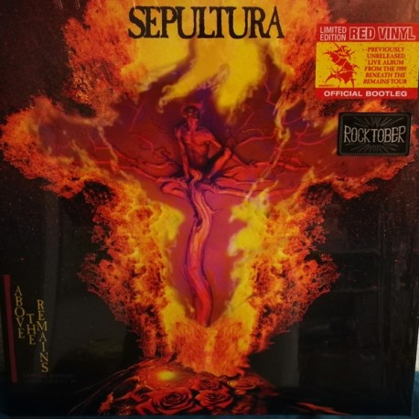 SEPULTURA - ABOVE THE REMAINS