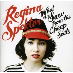 REGINA SPEKTOR - WHAT WE SAW FROM THE CHEAP SEATS