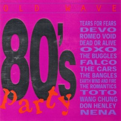 OLD WAVE - 80S PARTY - VARIOS ARTISTAS