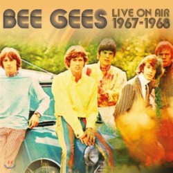 BEE GEES - LIVE ON AIR 1967-1968