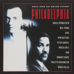 PHILADELPHIA - MUSIC FROM MOTION PICTURE